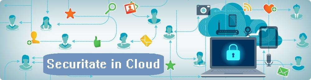 Securitatea in mediul cloud